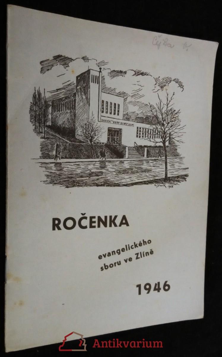 antikvární kniha Ročenka evangelického sboru ve Zlíně 1946, 1946