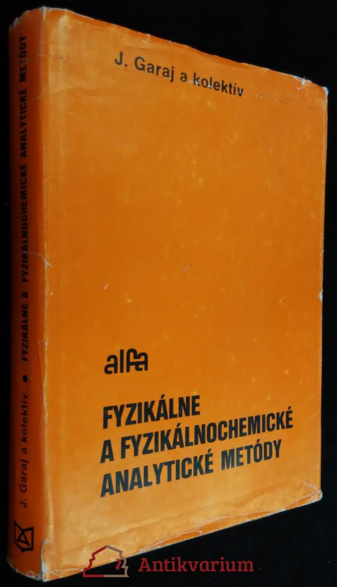antikvární kniha Fyzikálne a fyzikálnochemické analytické metódy, 1977