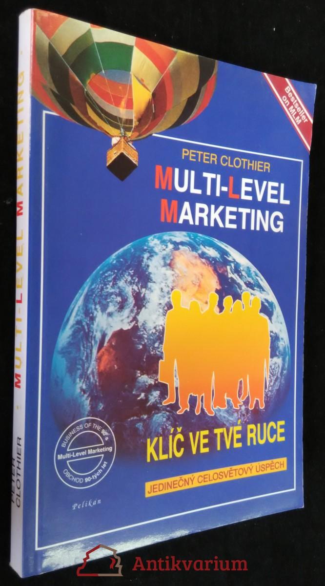 antikvární kniha Multi-level marketing, klíč ve tvé ruce, 1995