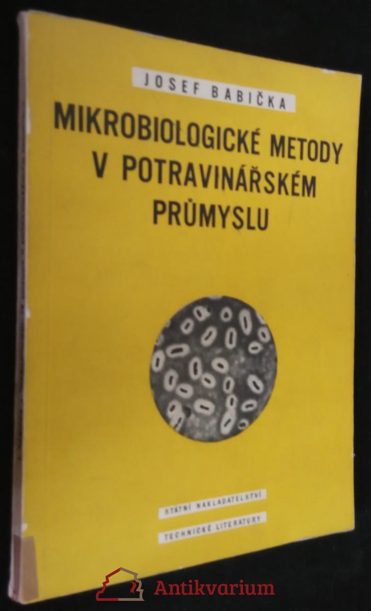 antikvární kniha Mikrobiologické metody v potravinářském průmyslu : Určeno pracovníkům mikrobiologických laboratoří v potravinářském průmyslu, 1955