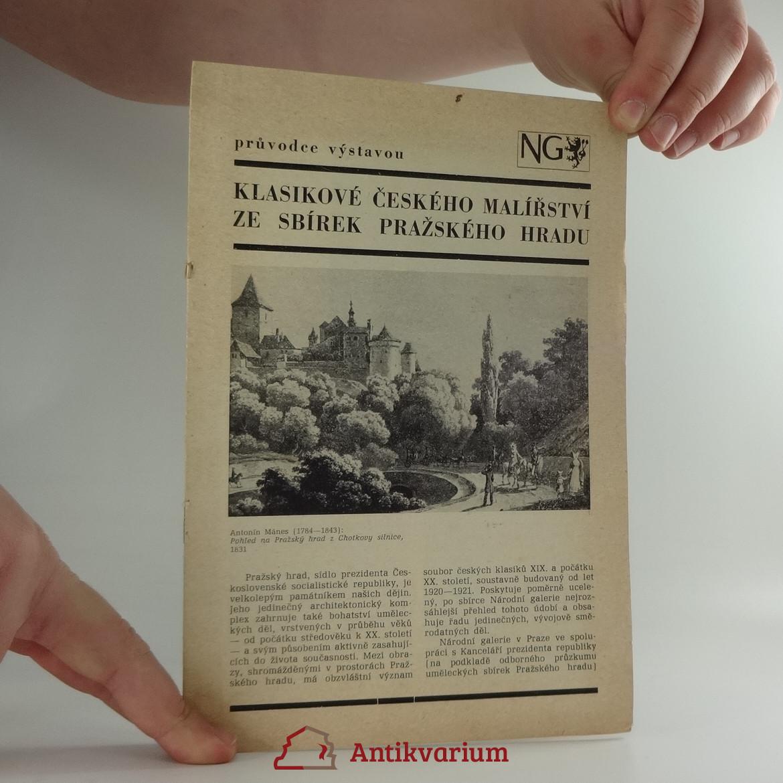 antikvární kniha Klasikové českého malířství ze sbírky Pražského hradu : průvodce výstavou, 1979