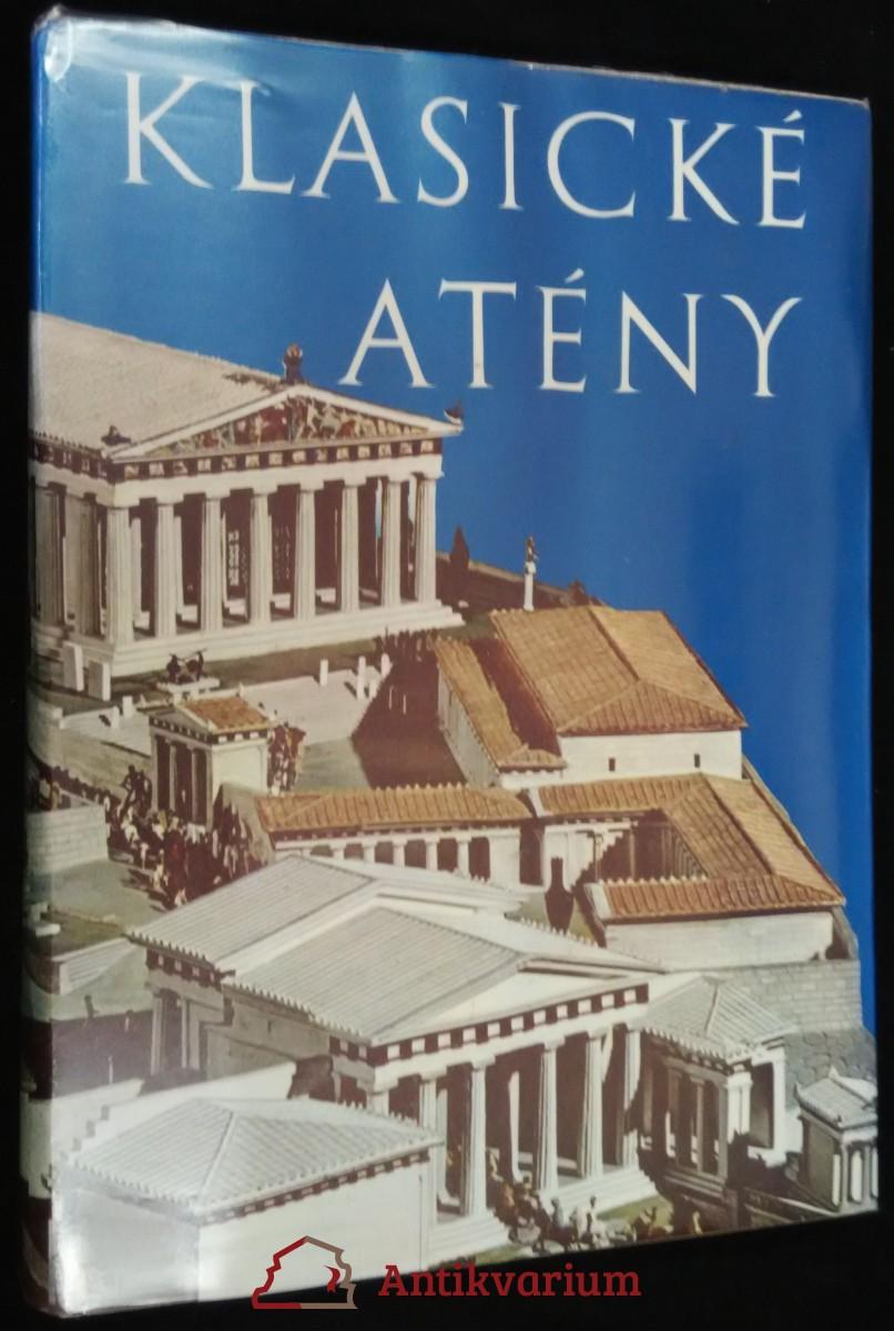 antikvární kniha Klasické Atény, 1970