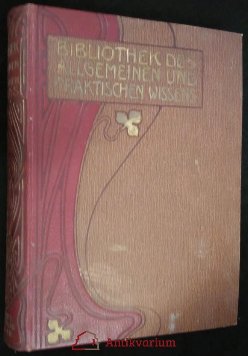 antikvární kniha Bibliothek des allgemeinen und praktischen Wissens,