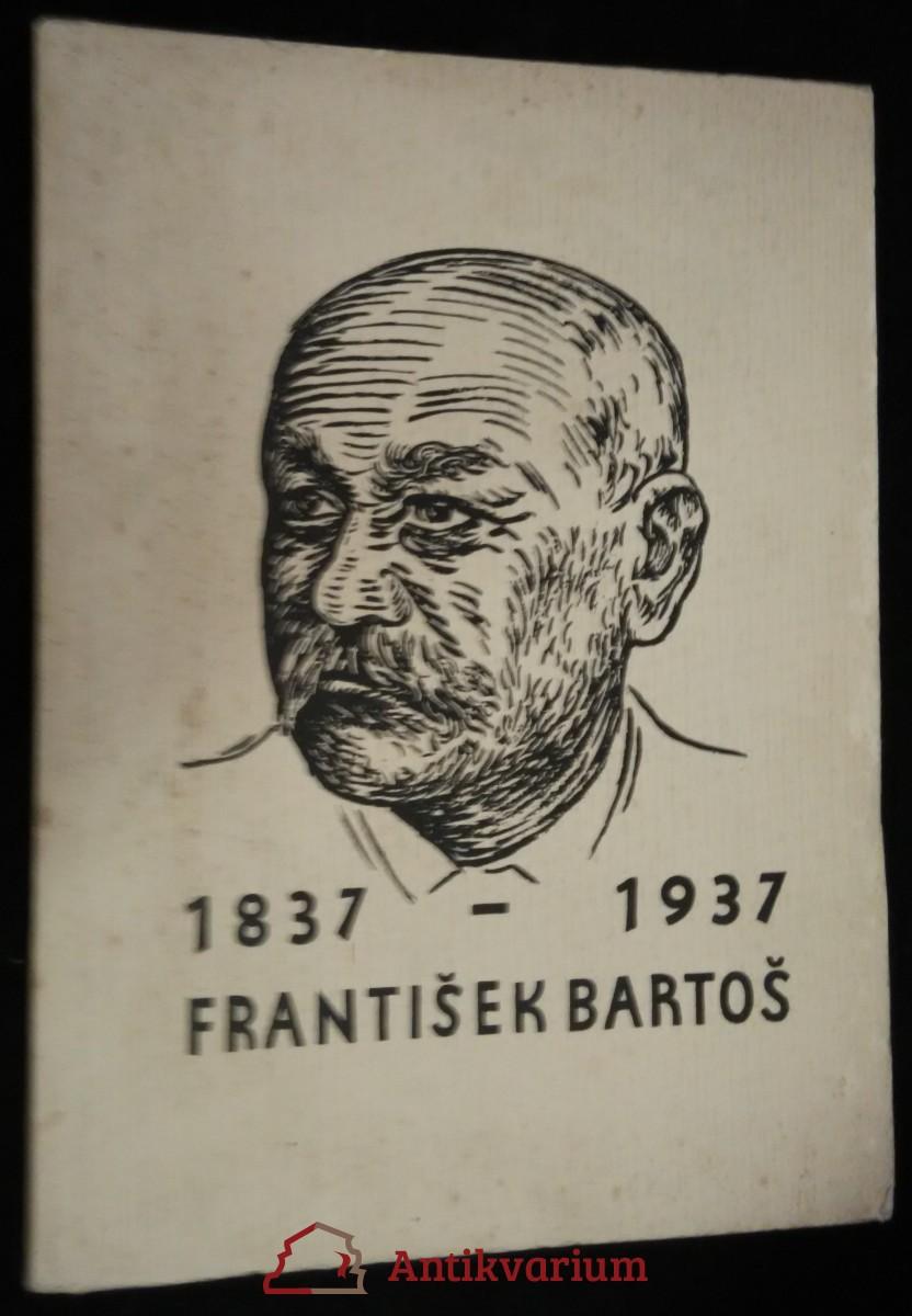 antikvární kniha 1837-1937 František Bartoš, neuveden