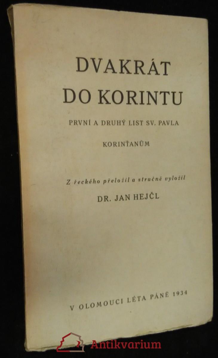 antikvární kniha Dvakrát do Korintu : první a druhý list sv. Pavla Korinťanům, 1934