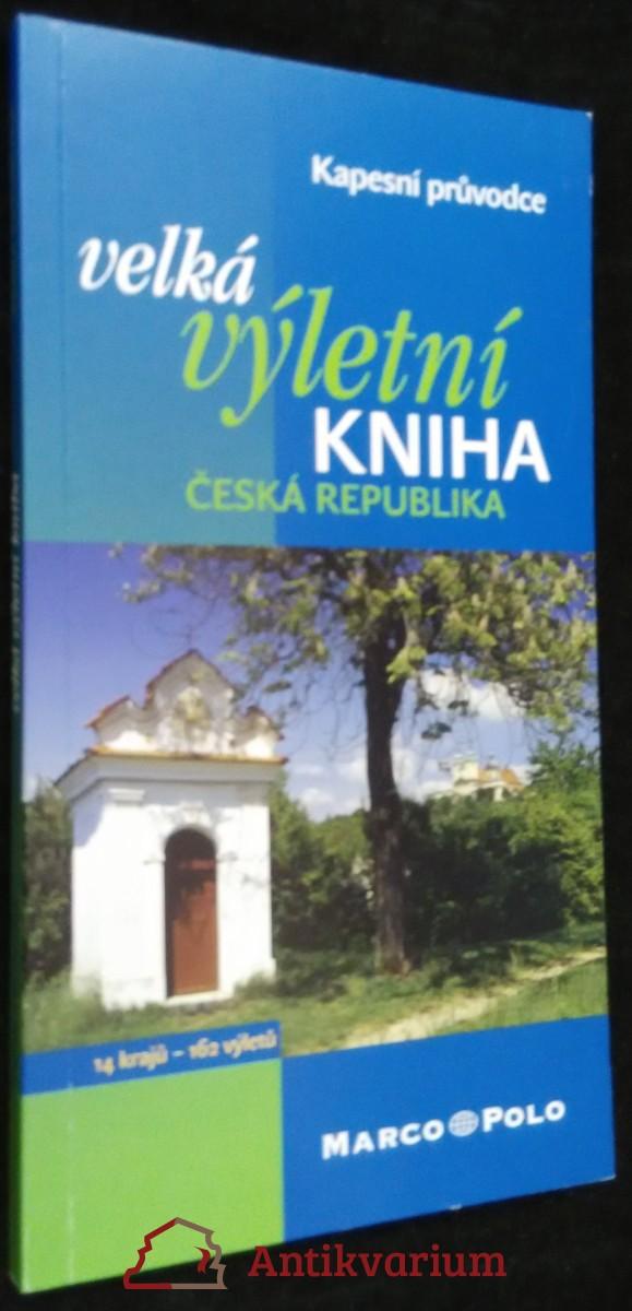 antikvární kniha Velká výletní kniha Česká republika, neuveden