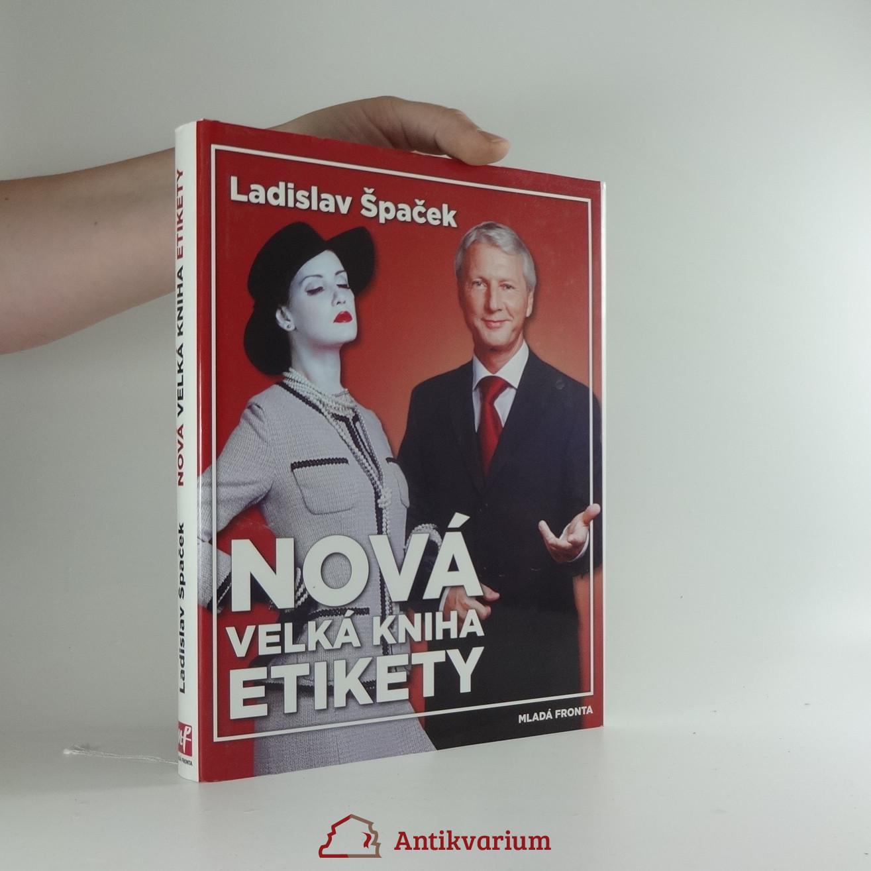 0b653308e Špaček: Nová velká kniha etikety 2008 Antikvariát Praha