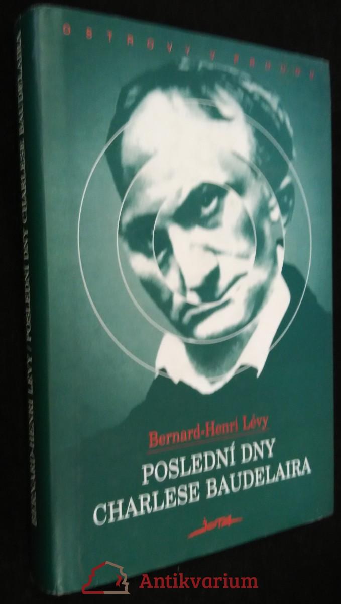 antikvární kniha Poslední dny Charlese Baudelaira, 1997