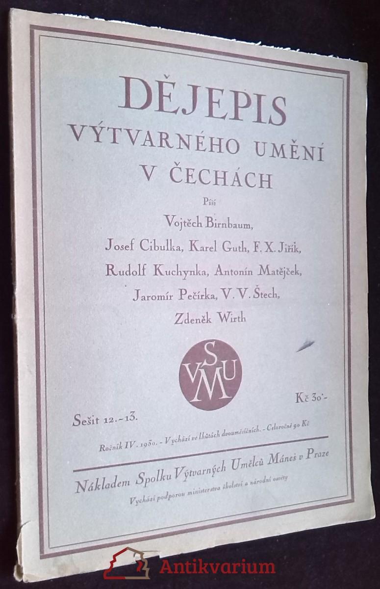 antikvární kniha Dějepis výtvarného umění v Čechách, roč. IV, sešit 12-13, 1930