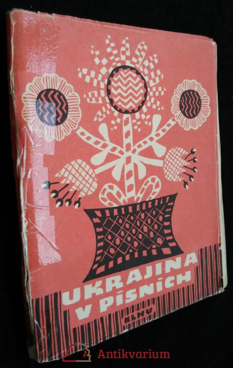 antikvární kniha Ukrajina v písních, 1954