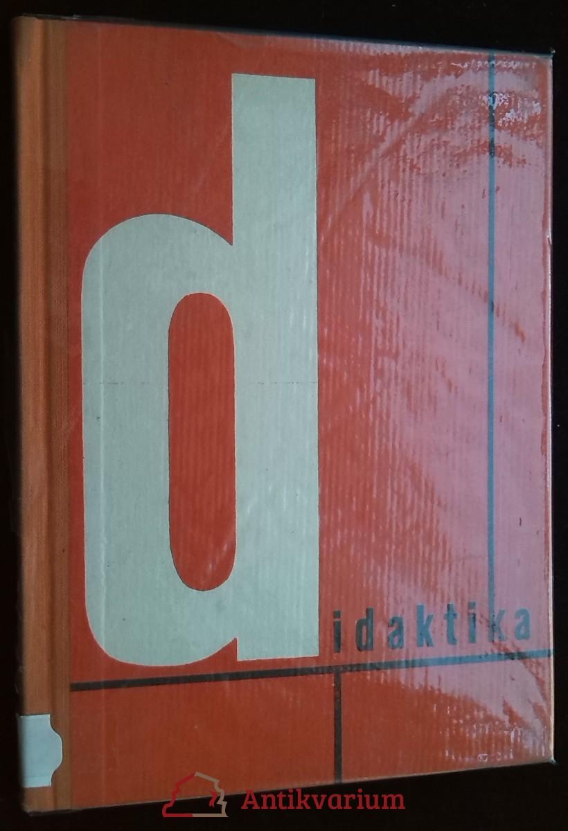 antikvární kniha Didaktika: učební text pro pedagogické instituty, 1964
