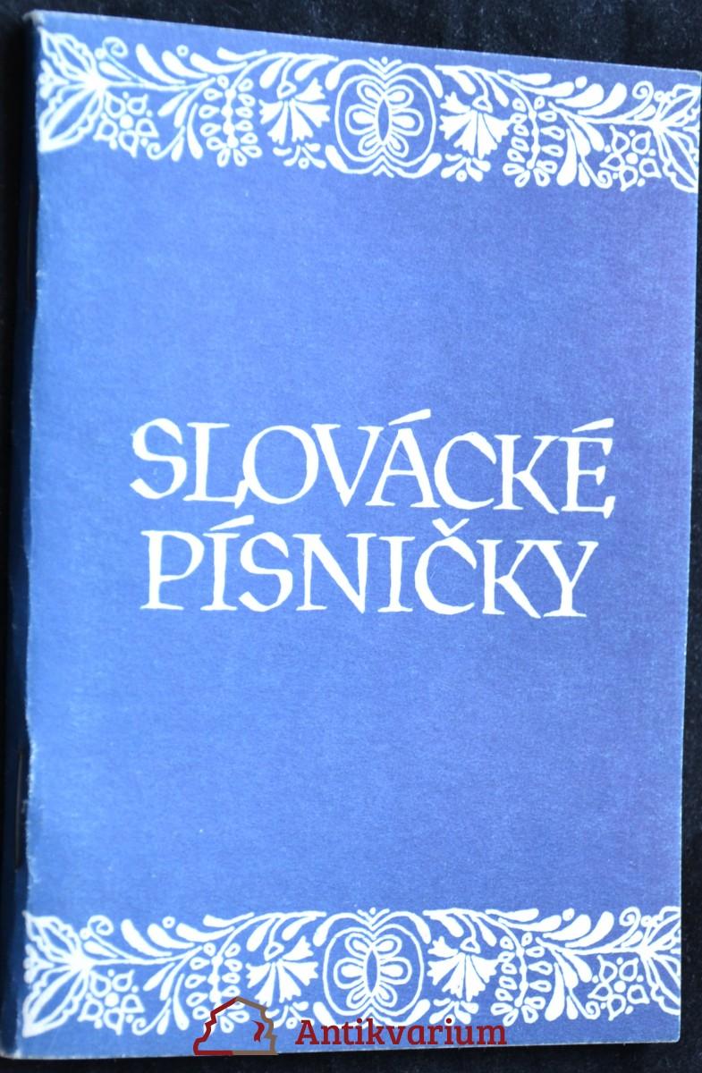 antikvární kniha Slovácké písničky, neuveden