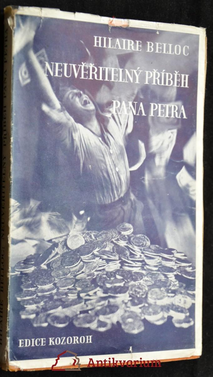 antikvární kniha Neuvěřitelný příběh pana Petra : román, 1926
