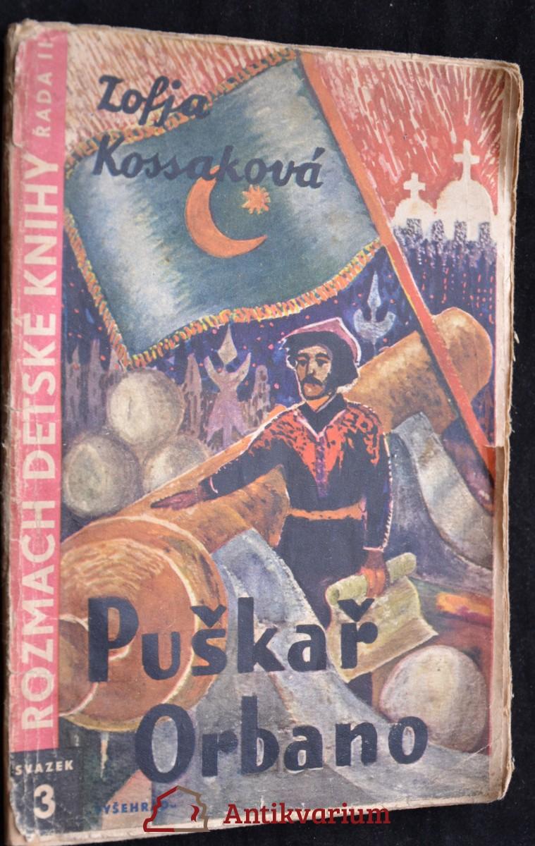 antikvární kniha Puškař Orbano : dějepisný román pro mládež, 1939