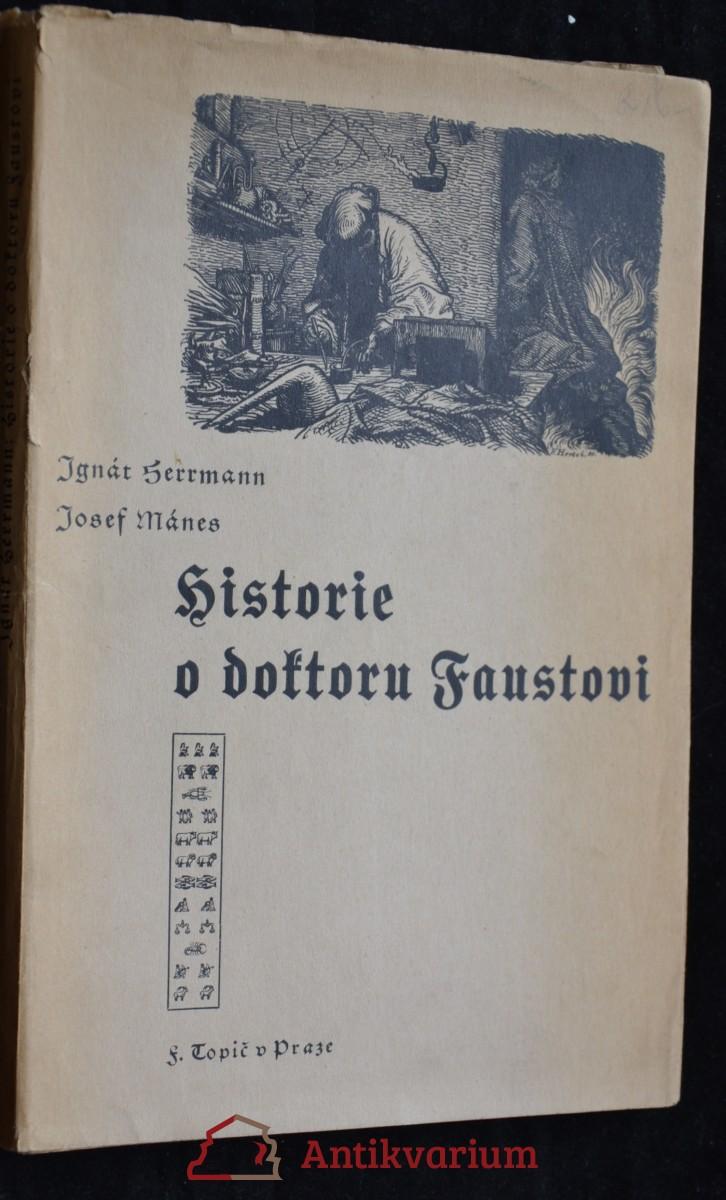 antikvární kniha Historie o doktoru Faustovi, slavném černokněžníku, čili vypsání jeho života, skutkův i přehrozného do pekelné propasti uvržení, což všechno z knihy blíže se vyrozumívá, 1936