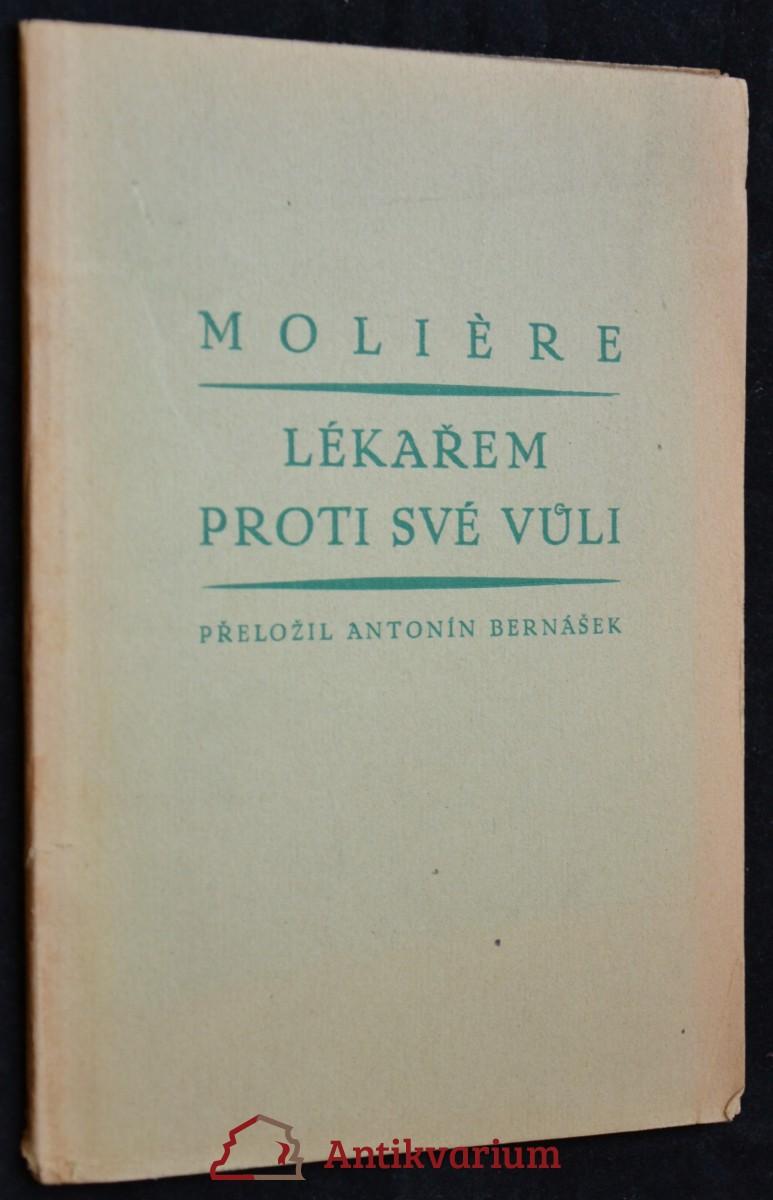 antikvární kniha Lékařem proti své vůli, neuveden