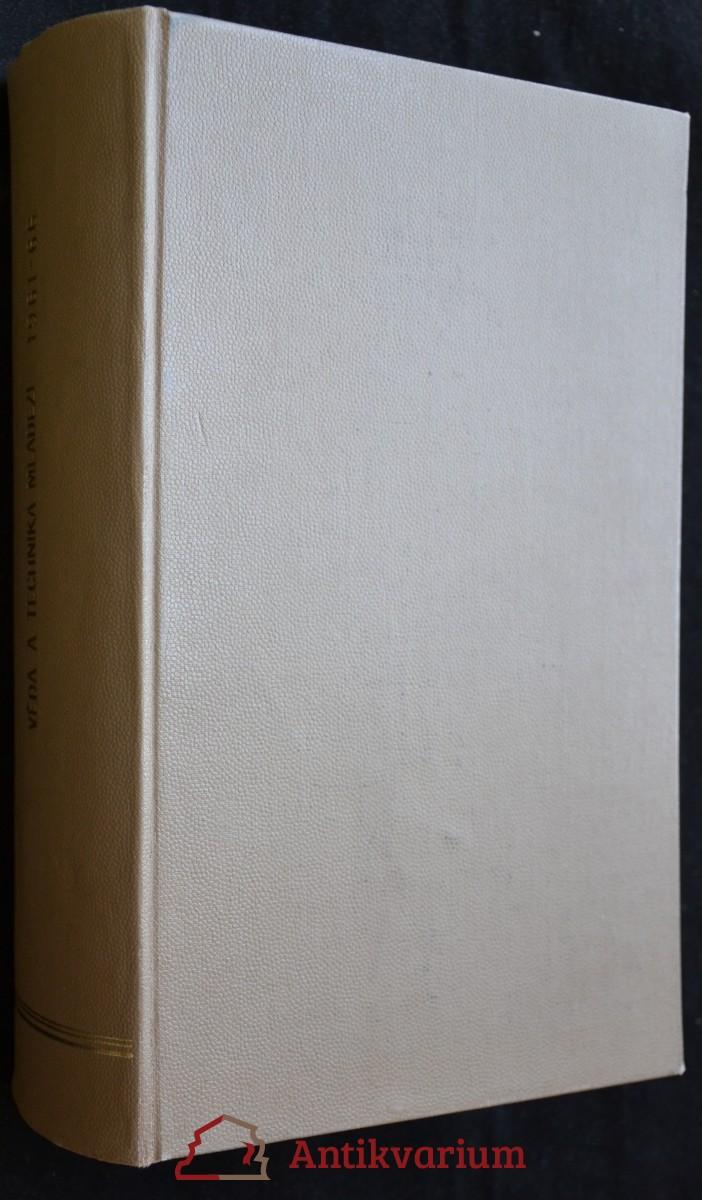 antikvární kniha Věda, technika mládeži, 1961 č. 1-2, 4-10, 12-13; 1962 č. 10; 1965 č. 24-26; 1966 č. 1-13, 15-19, 21-23, 25, 26,