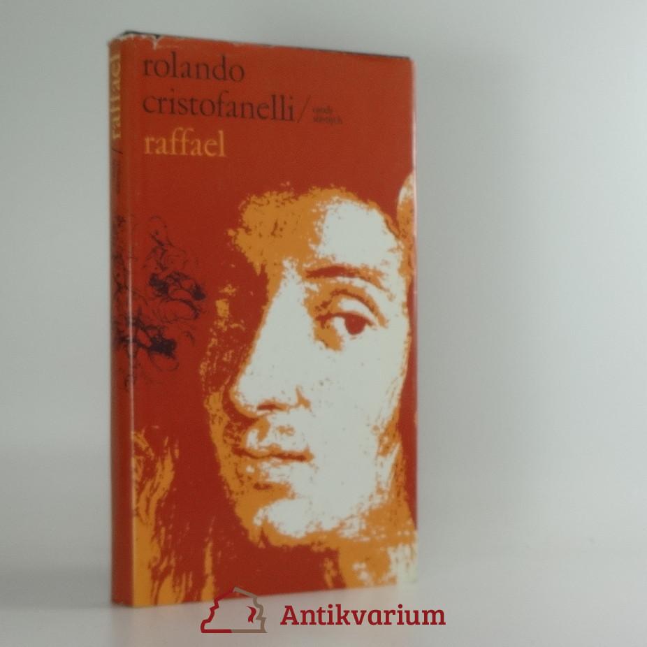 antikvární kniha Raffael (osudy slávnych), 1986