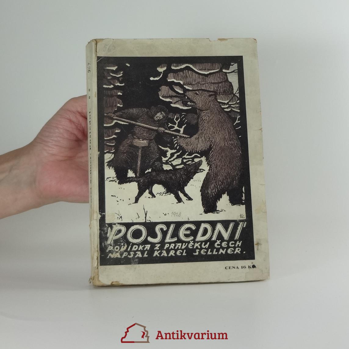 antikvární kniha Poslední : Povídka z pravěku Čech, 1928