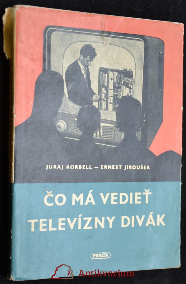 antikvární kniha Čo má vedieť televizný divák, 1960