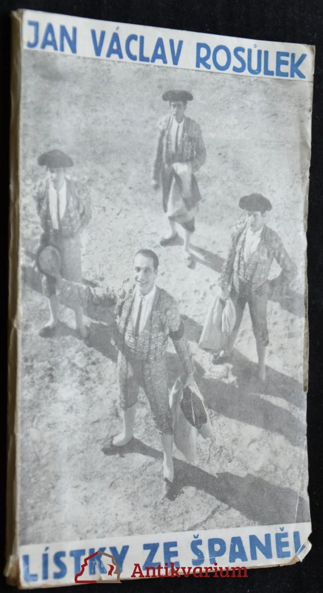 antikvární kniha Lístky ze Španěl, 1929