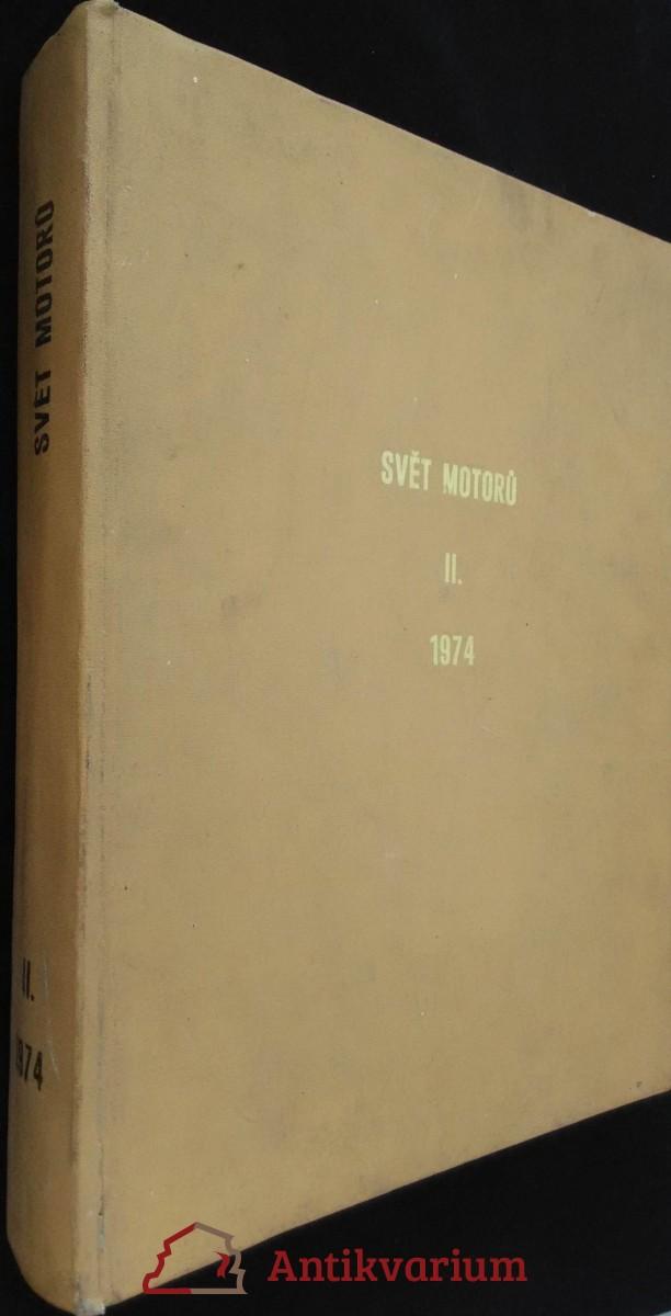 antikvární kniha Svět motorů II., 1974