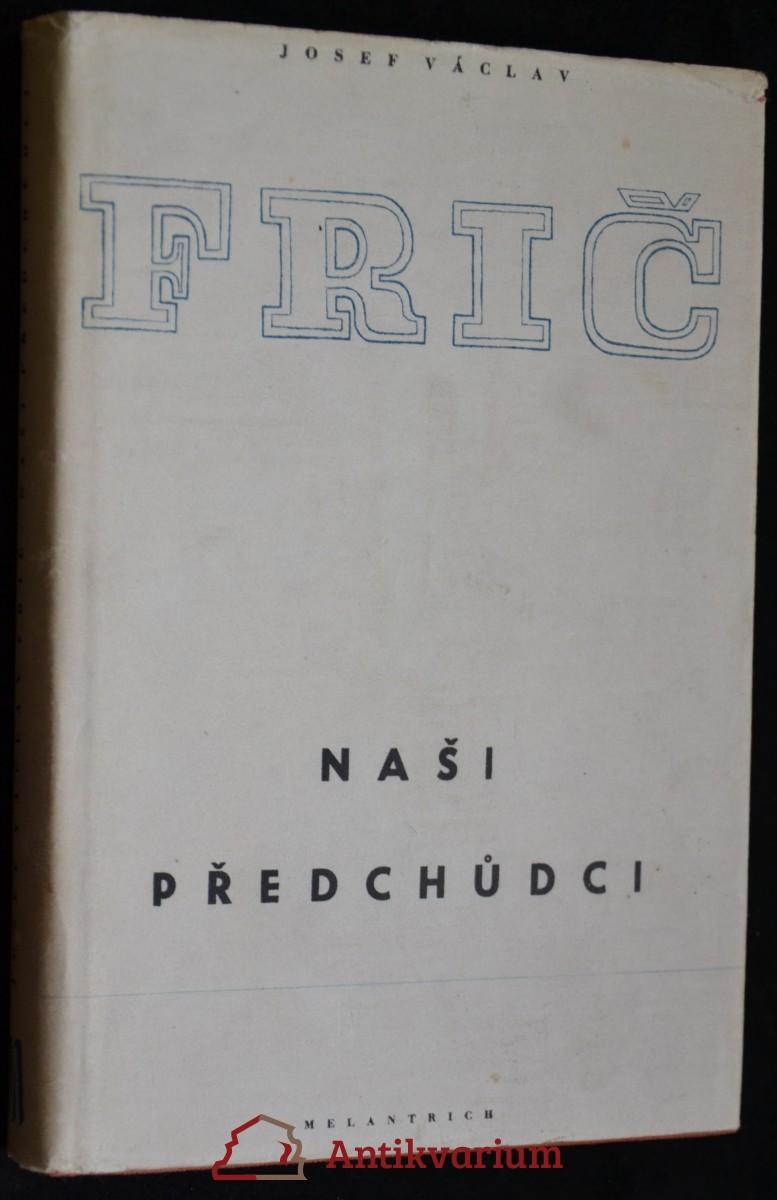 antikvární kniha Naši předchůdci, 1953