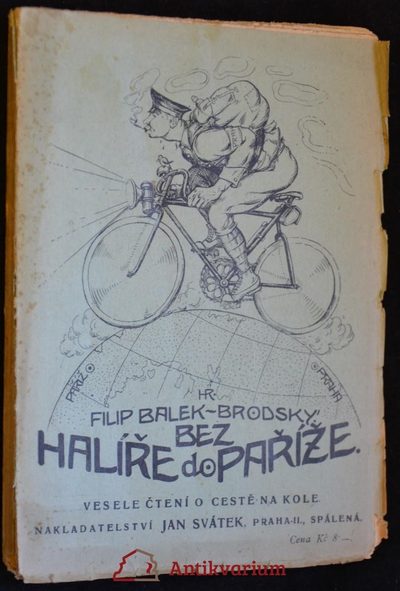 antikvární kniha Bez halíře do Paříže: Veselé čtení o cestě na kole, neuveden