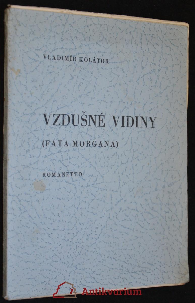 antikvární kniha Vzdušné vidiny (Fata morgana), 1939