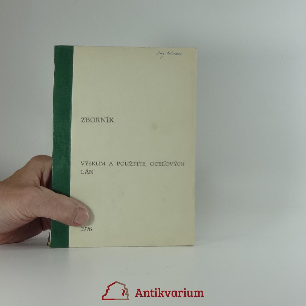 antikvární kniha Výskum a použitie ocelových lán, 1976