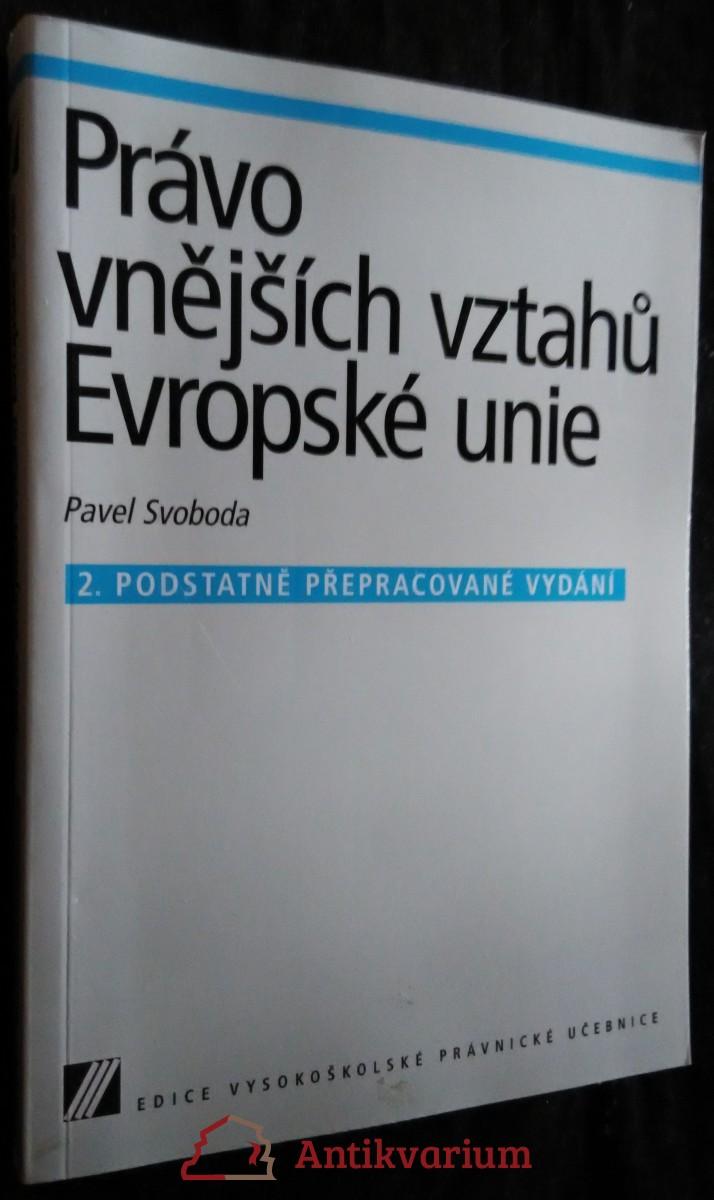 antikvární kniha Právo vnějších vztahů Evropské unie, 2007