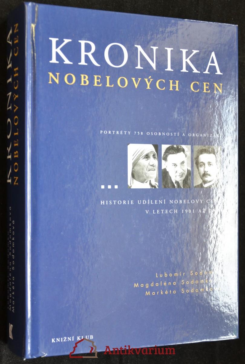 antikvární kniha Kronika nobelových cen: Portréty 758 osobností a organizací, 2004