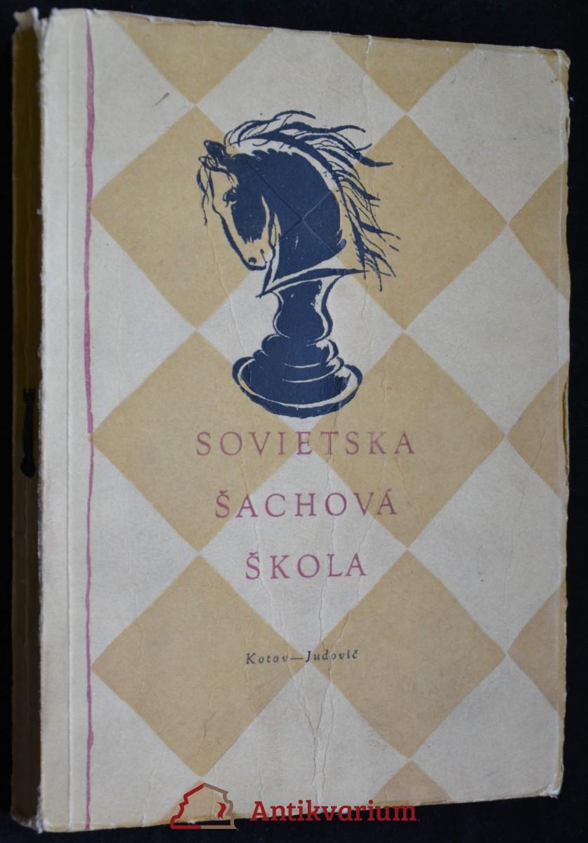 antikvární kniha Sovietska šachová škola, 1953