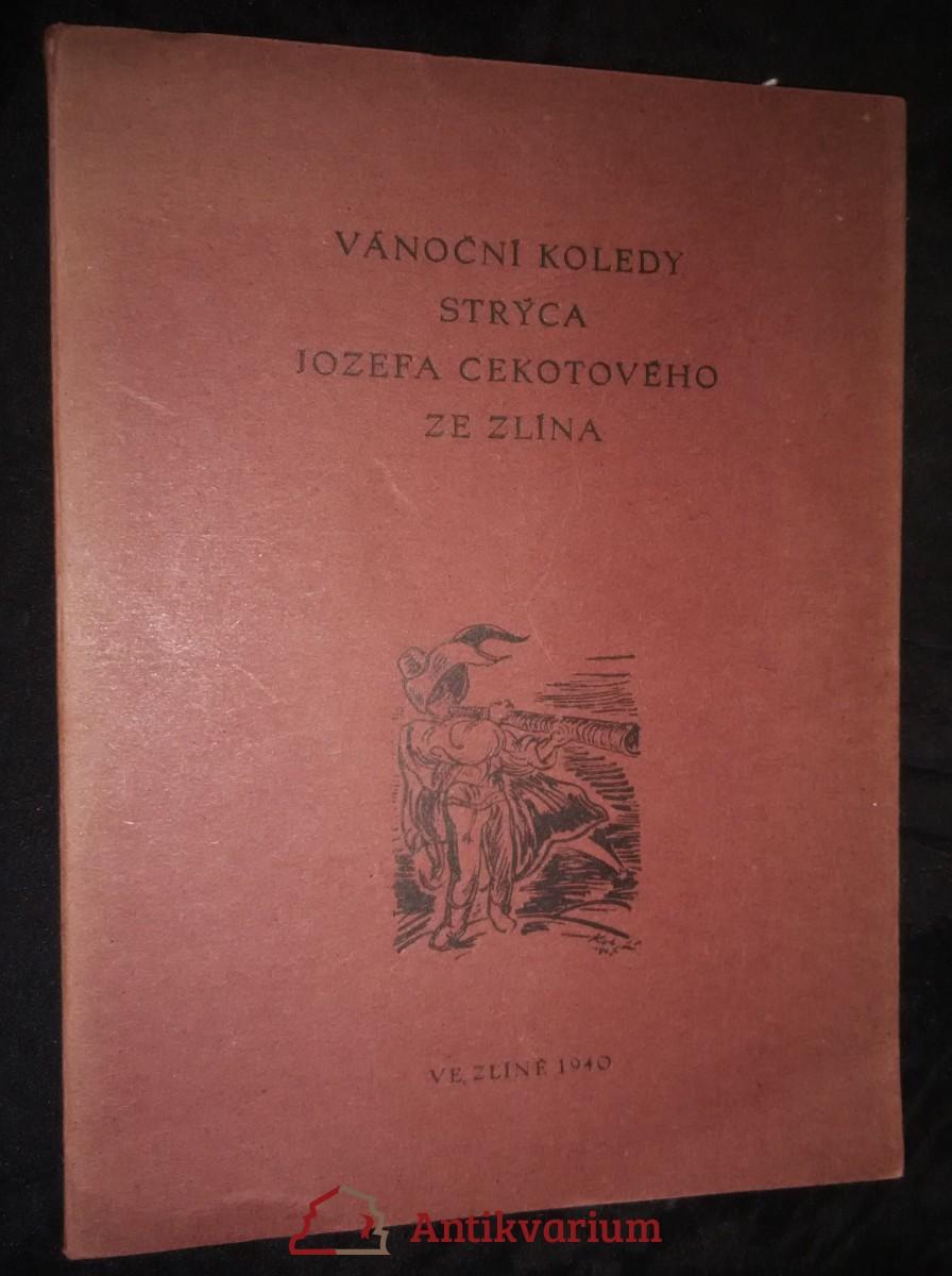 antikvární kniha Vánoční koleda strýca Jozefa Cekotového ze Zlína, 1940