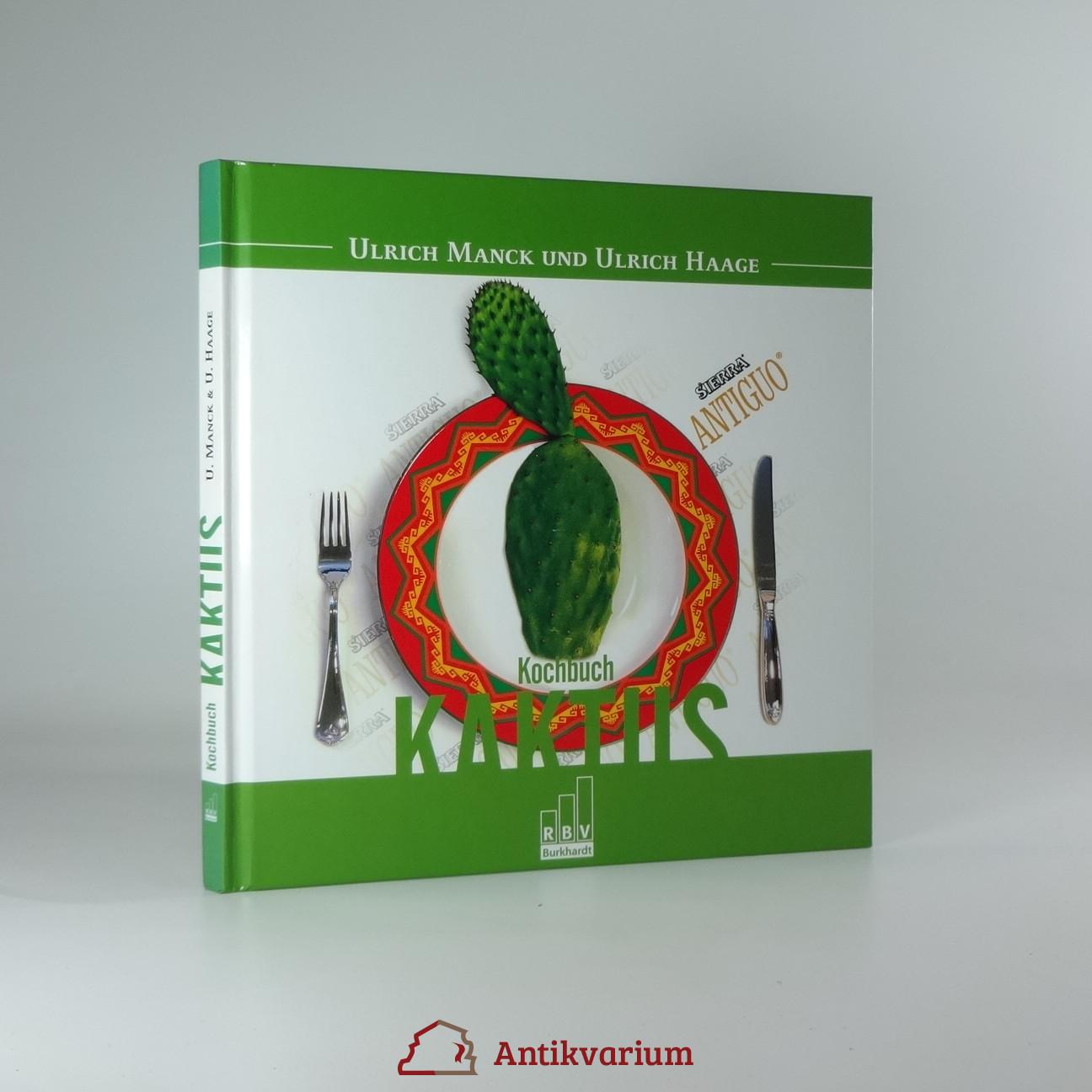 antikvární kniha Kochbuch Kaktus, 2006
