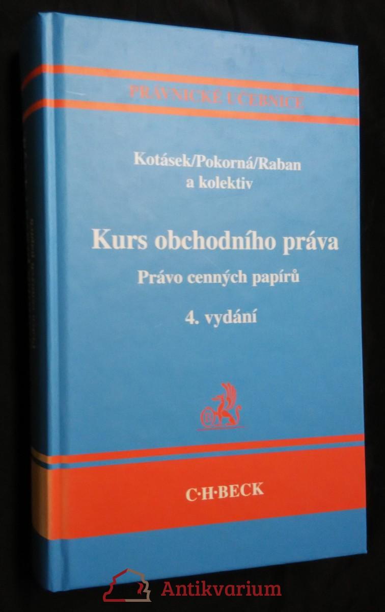 antikvární kniha Kurs obchodního práva : právo cenných papírů, 2005