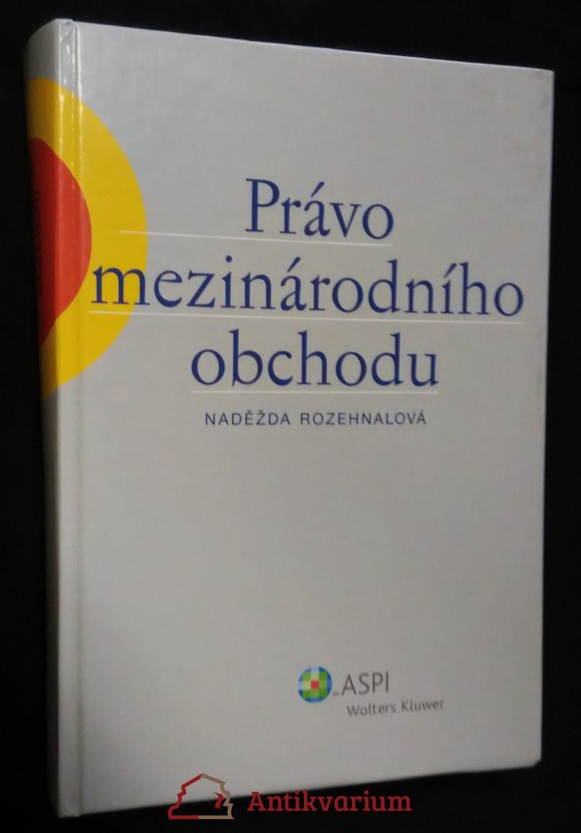 antikvární kniha Právo mezinárodního obchodu, 2006