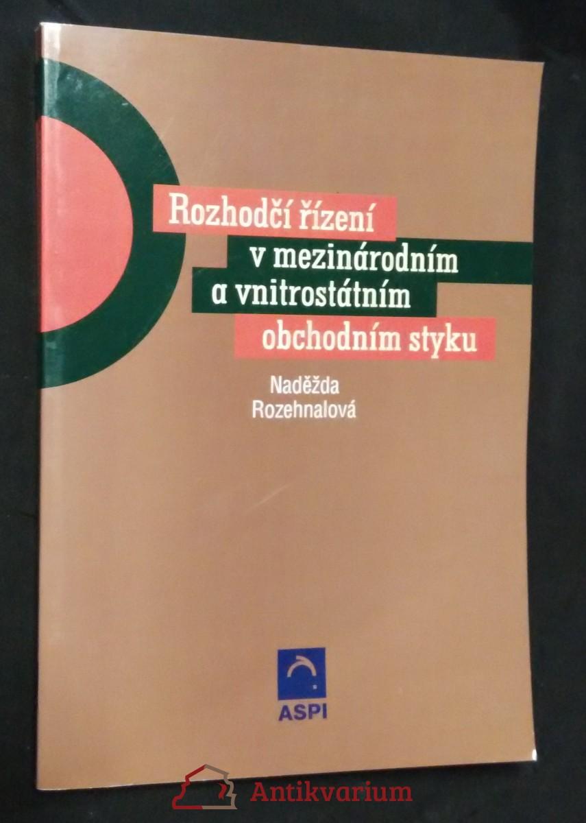 antikvární kniha Rozhodčí řízení v mezinárodním a vnitrostátním obchodním styku, 2002