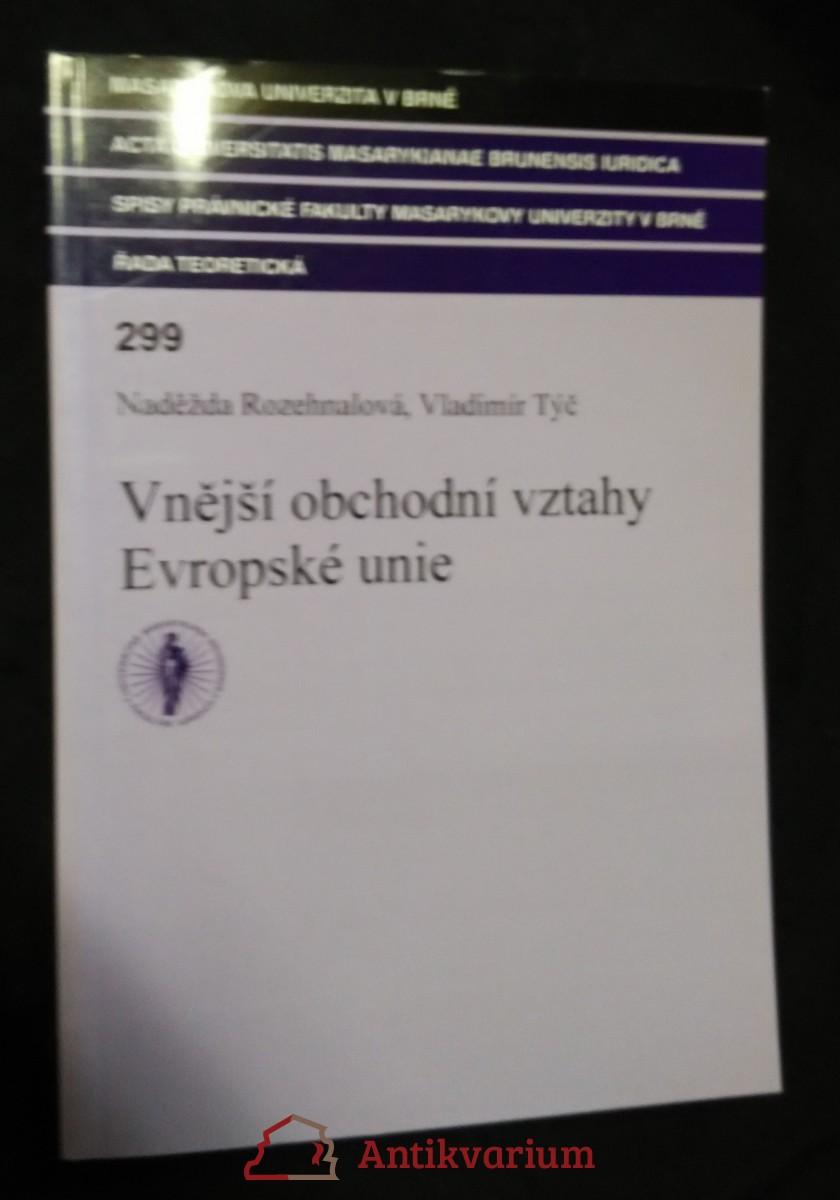 antikvární kniha Vnější obchodní vztahy Evropské unie, 2006