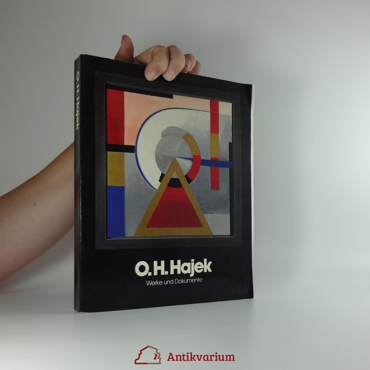 antikvární kniha O.H.Hajek: Werke und Dokumente, 1987