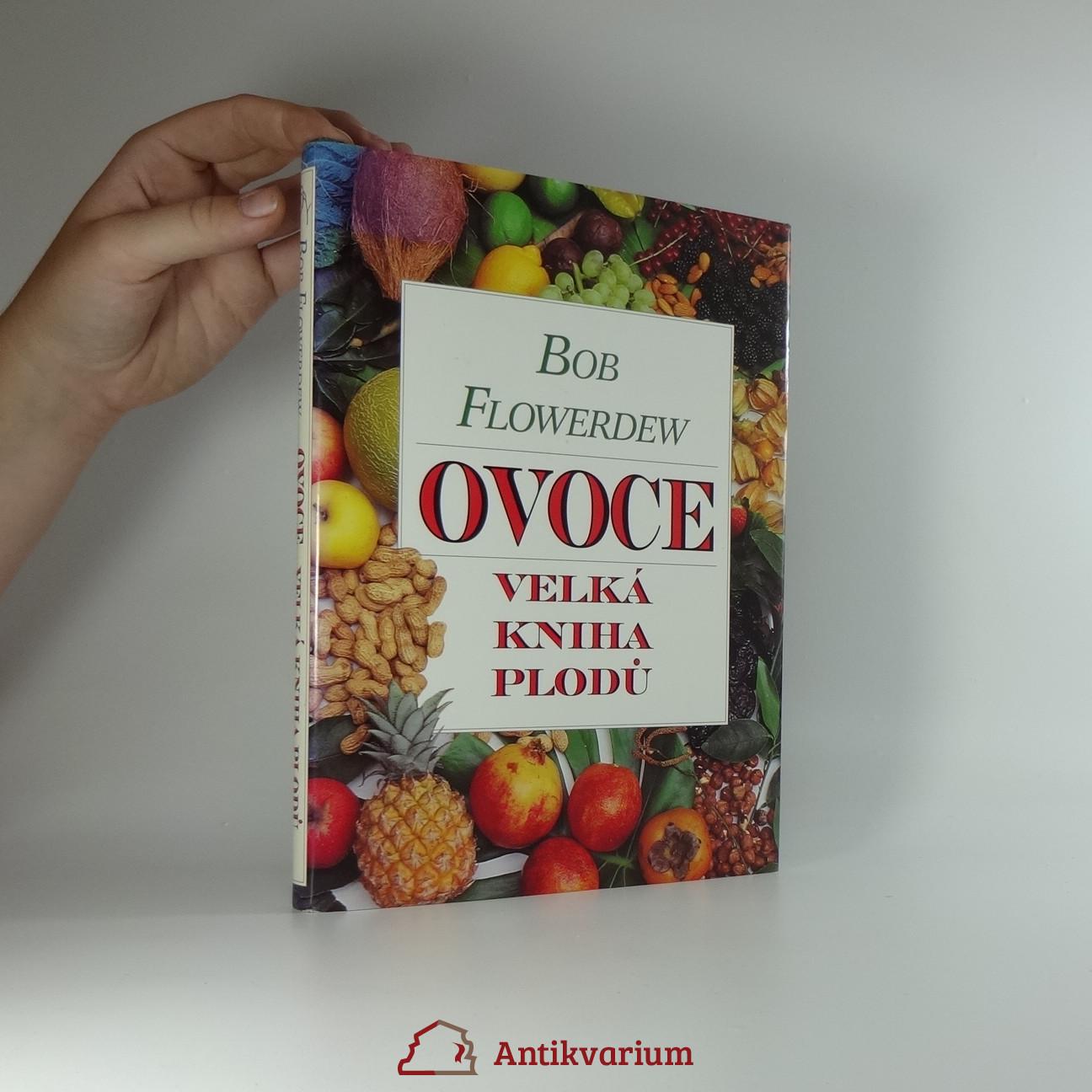 antikvární kniha Ovoce : velká kniha plodů, 1997