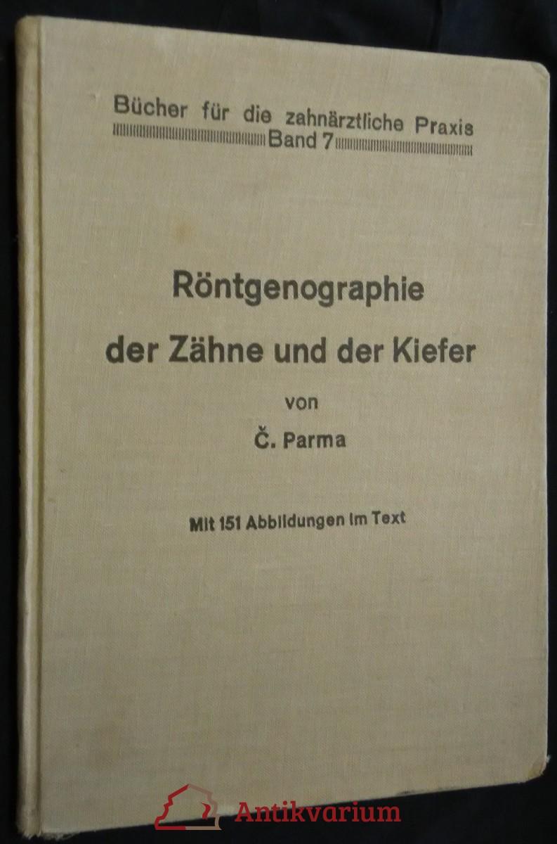antikvární kniha Röntgenographie der Zähne und der Kiefer von Č. Parma, 1936
