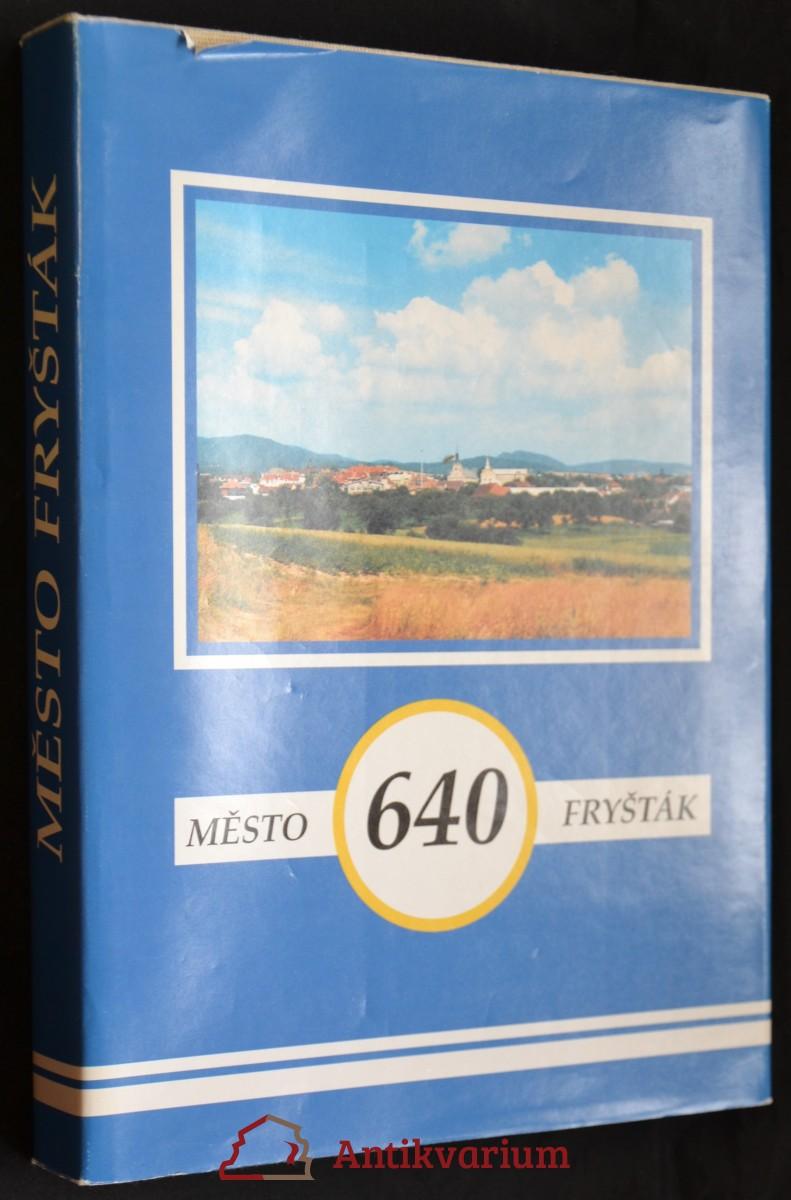 antikvární kniha Město Fryšták 1945-1995, 1996