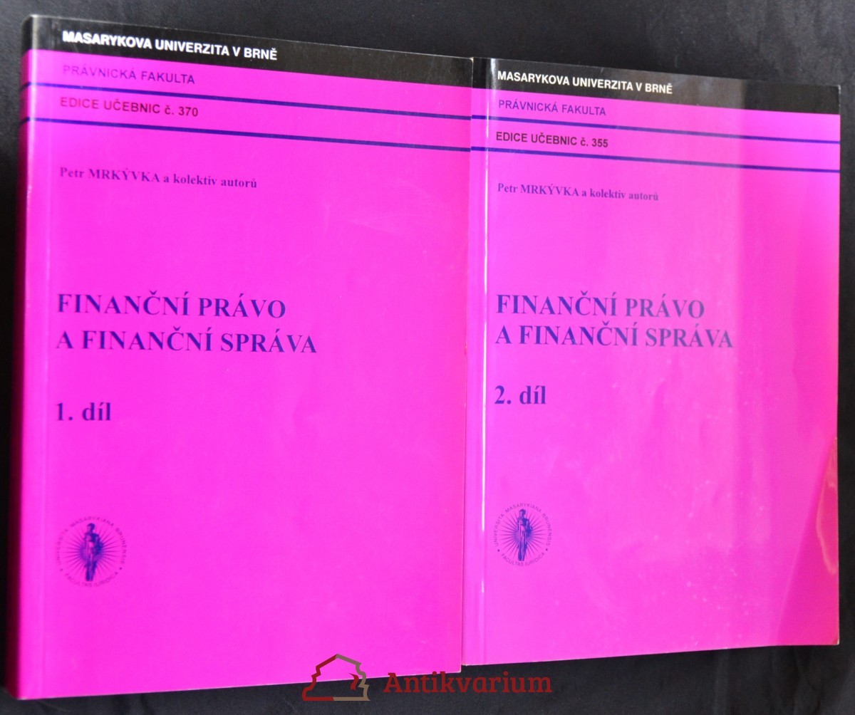 antikvární kniha Finanční právo a finanční správa, 2.díly, 2006