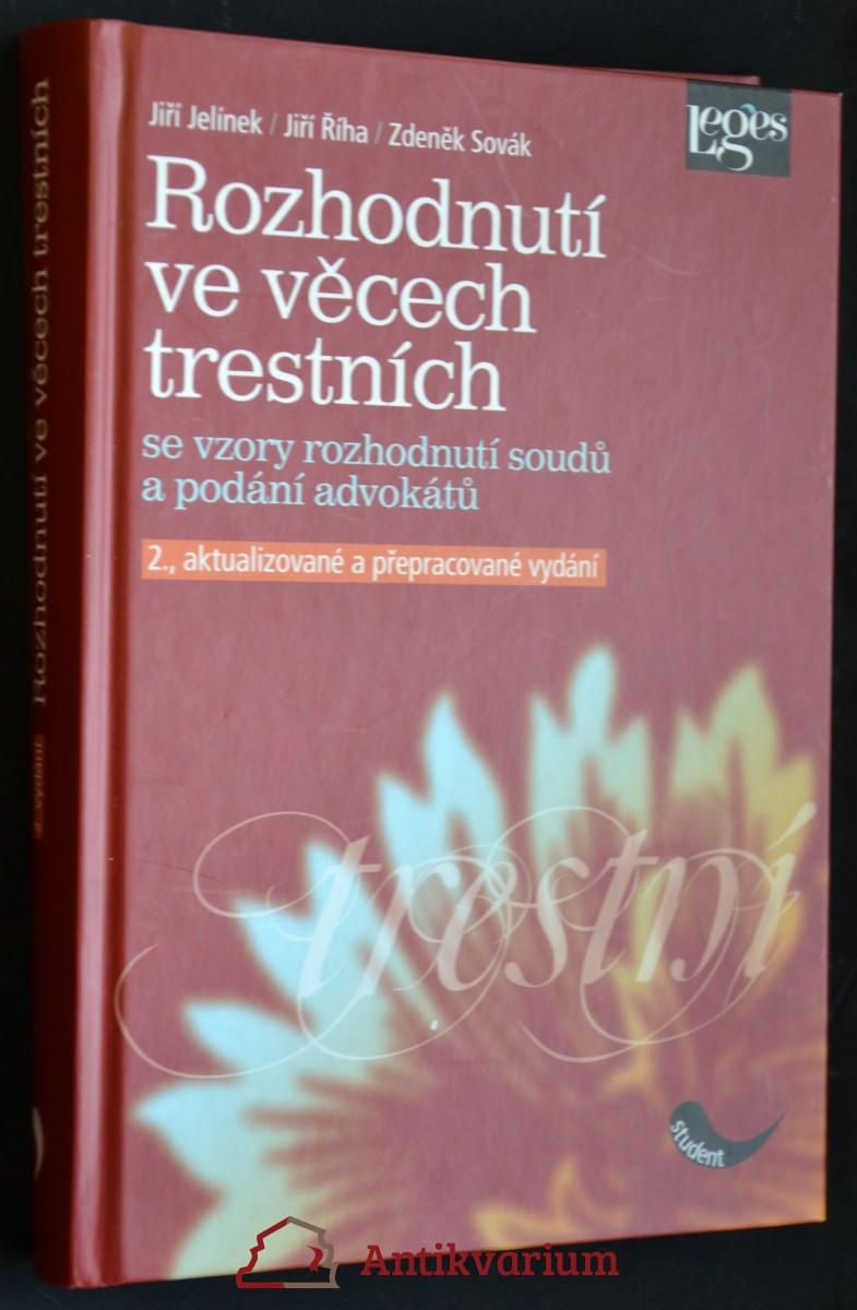 antikvární kniha Rozhodnutí ve věcech trestních se vzory rozhodnutí soudů a podání advokátů, 2008