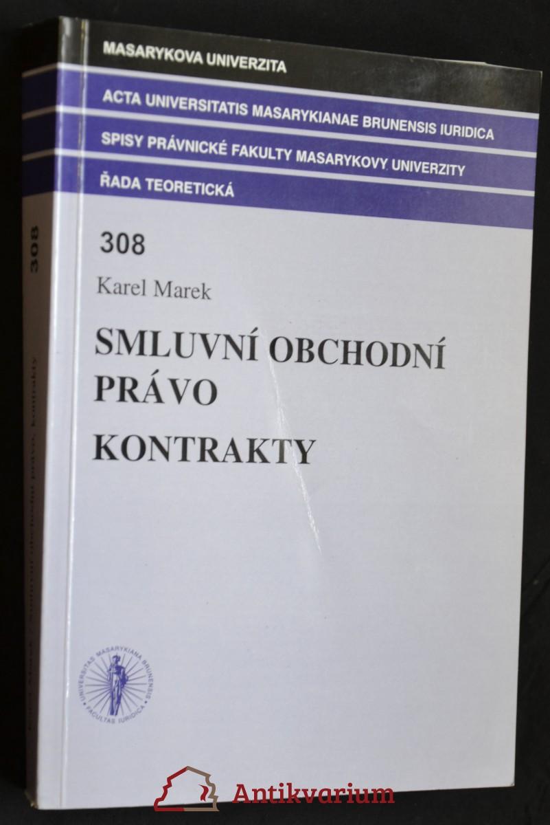antikvární kniha Smluvní obchodní právo: Kontrakty, 2007