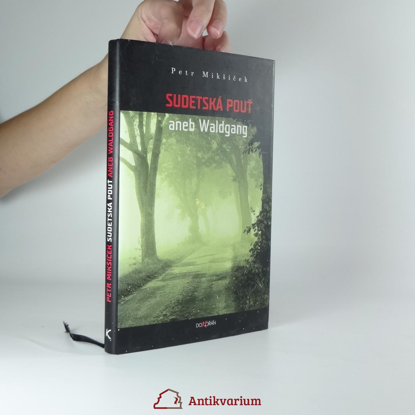 antikvární kniha Sudetská pouť, aneb, Waldgang, 2006