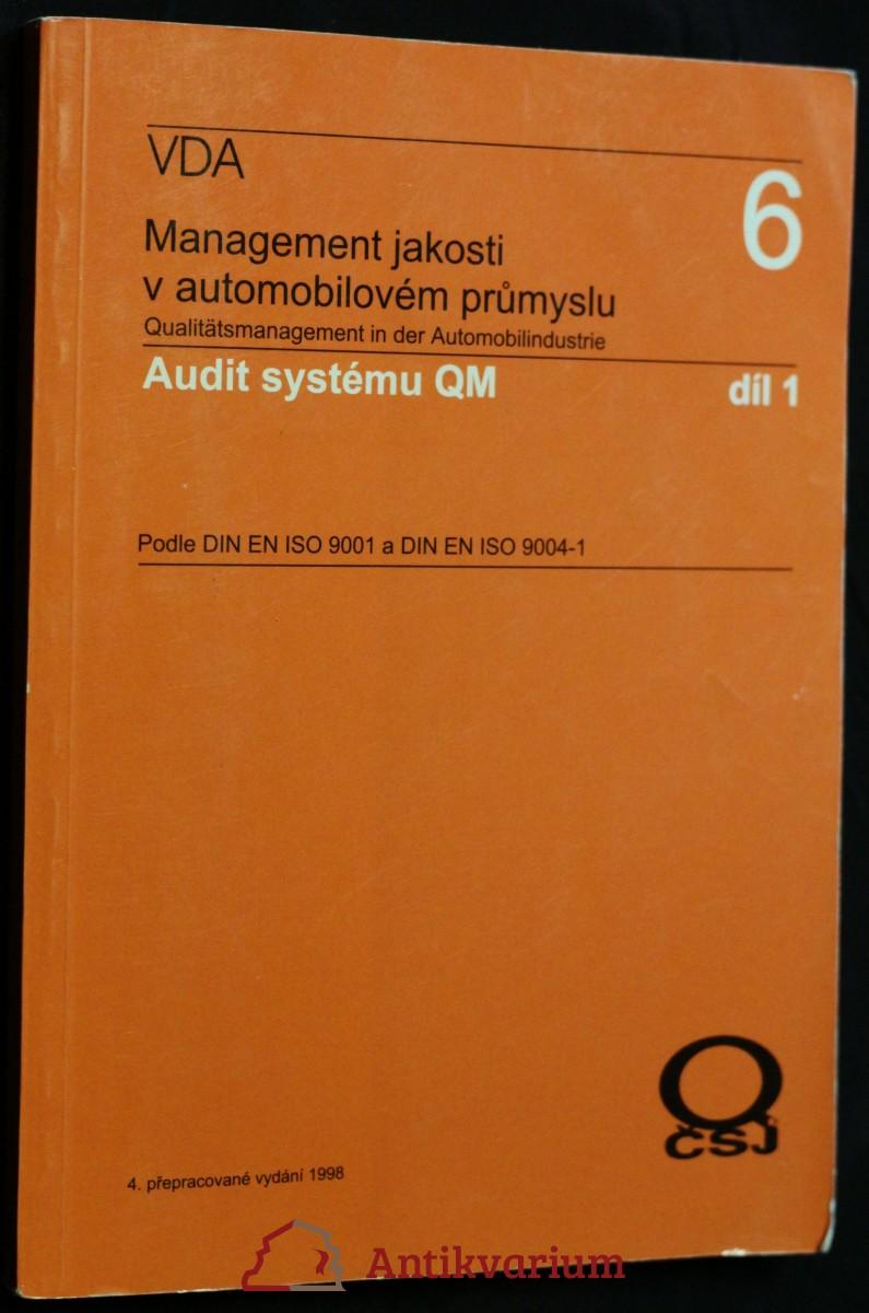 antikvární kniha Management jakosti - audit systému : podle DIN EN ISO 9001 a DIN EN ISO 9004, díl 1, 1998