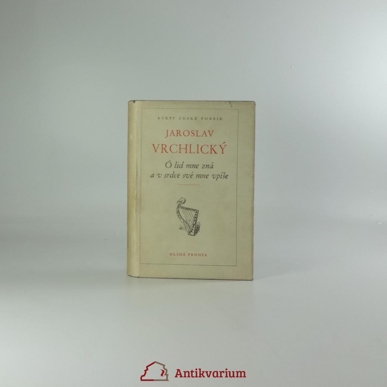 antikvární kniha Ó lid mne zná a v srdce své mne vpíše, 1953