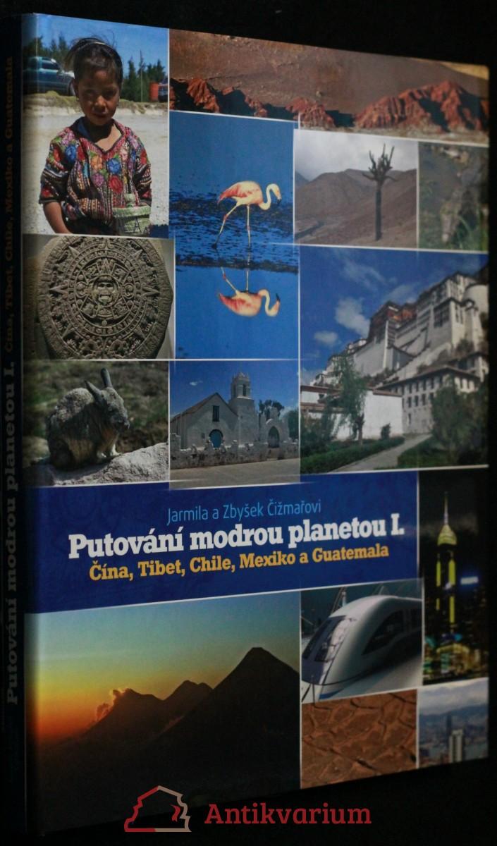 antikvární kniha Putování modrou planetou I. (Čína, Tibet...), 2011